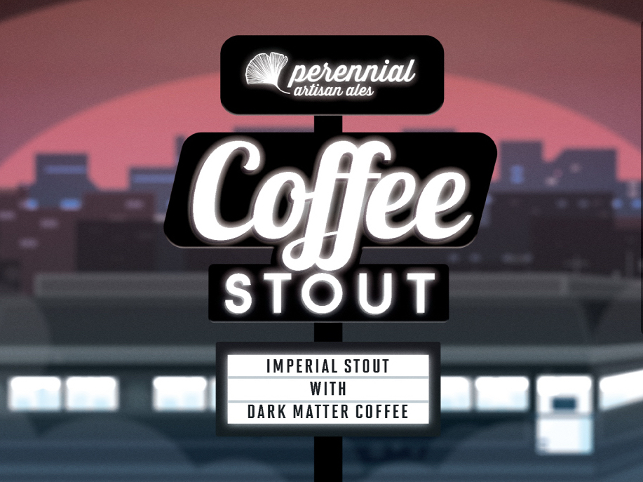 Perennial Coffee Stout with Dark Matter Coffee
